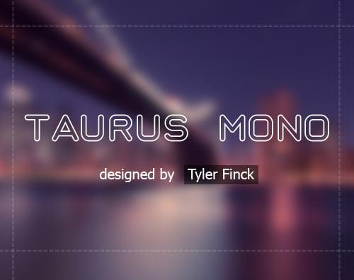 Taurus Mono Font