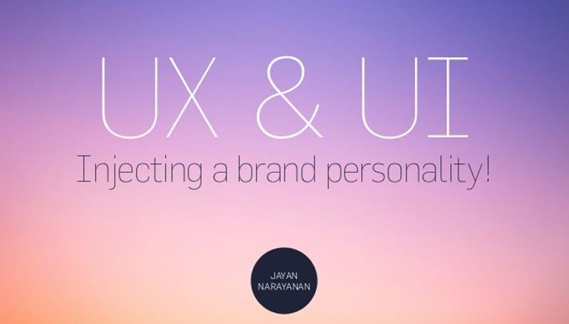 UX-Design-+-UI-Design-Injecting-a-Brand-Persona-by-Jayan-Narayanan UX Design Tutorials