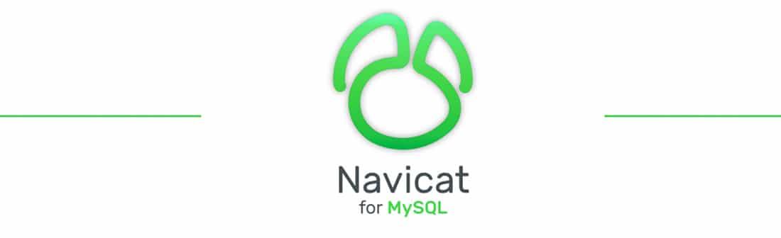 Navicat for MySQL _ MySQL Database Administration and Development Tool