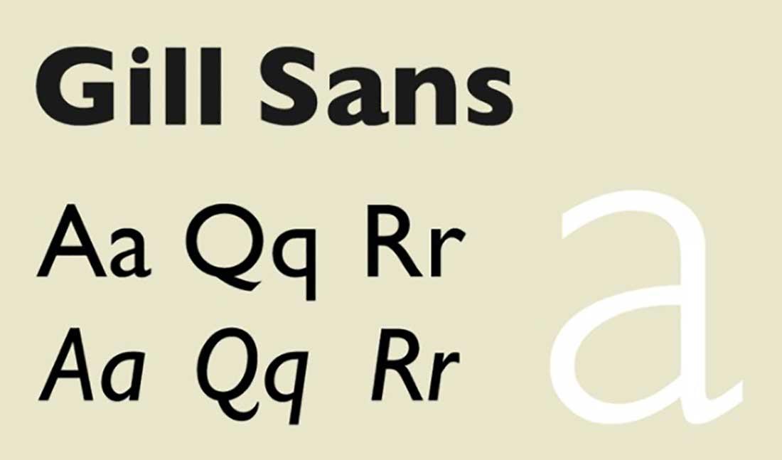 18 Gill Sans Worst Font